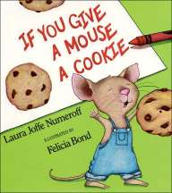 http://corriemieko.files.wordpress.com/2011/02/if_you_give_a_mouse_cookie1.jpg